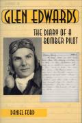 Glen Edwards: The Diary of a Bomber Pilot