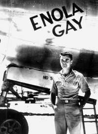 Paul Tibbets and Enola Gay