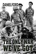 Only War  We've Got