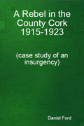 Ford: A Rebel in the County Cork